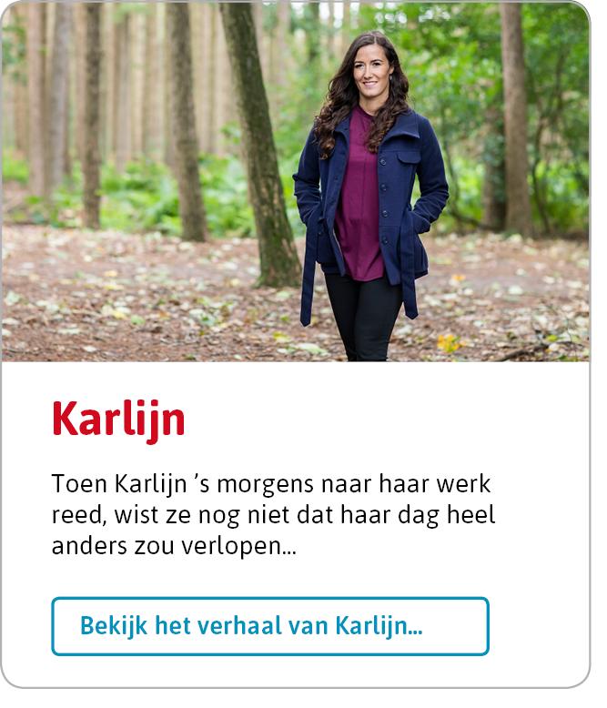 Bekijk het verhaal van Karlijn